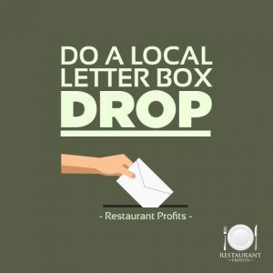 Restaurant Marketing & Promotion Ideas: Letter Box Drops